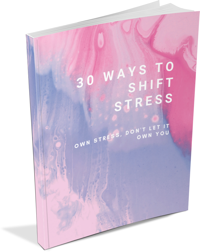 30 Ways to Shift Stress Cover